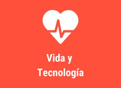 Vida y Tecnología